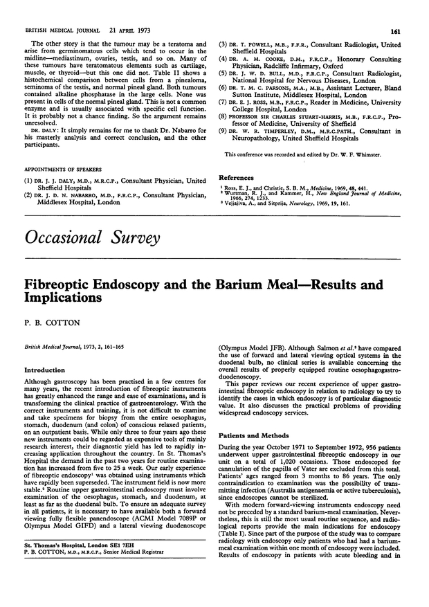 Fibreoptic endoscopy and the barium meal--results and